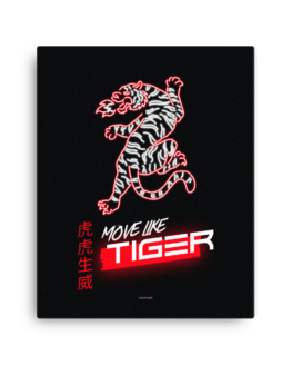 move like tiger canvas 16x20 wall