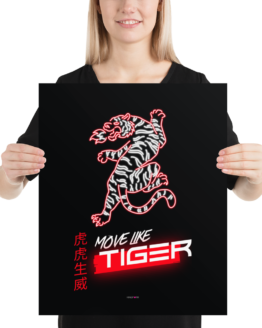 move like tiger poster 16x20 woman