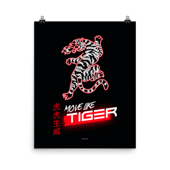 move like tiger poster 16x20