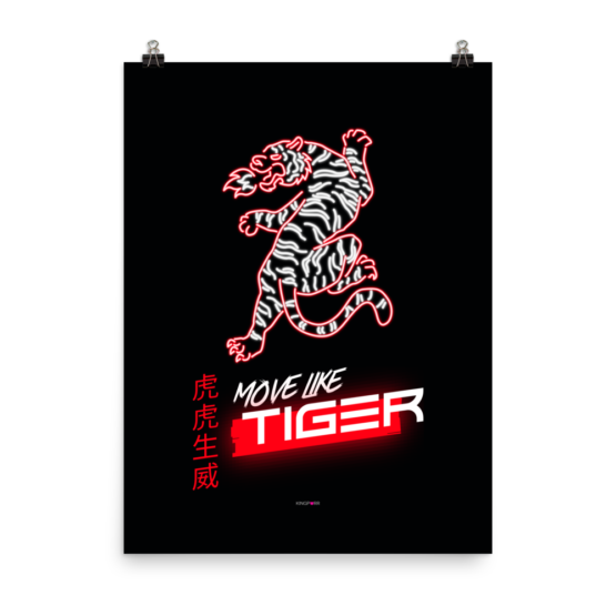 move like tiger poster 18x24