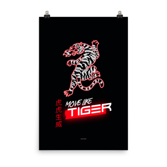 move like tiger poster 24x36